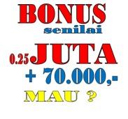 BONUS 0.25 JUTA